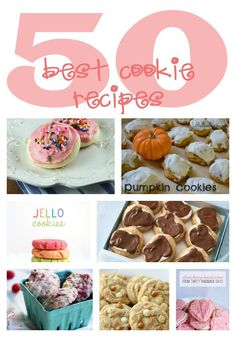 50 of the BEST cookie recipes found on Pinterest ...click through for the recipes.