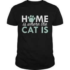 Get yours beautiful Home Is Where The Cat Is 2 Coolest T Shirt Shirts & Hoodies.  #gift, #idea, #photo, #image, #hoodie, #shirt, #christmas
