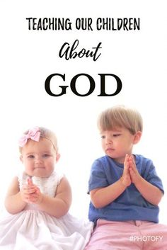 Teaching our babies, toddlers, and older Children about God is SO Important. Here are some parent tips on how you can start to teach your toddler about God #toddler #parent #kidsactivities