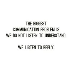 We were meant to listen twice as much as we speak, we have two ears and one mouth!! #listen