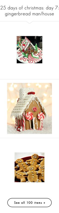 """25 days of christmas: day 7: gingerbread man/house"" by shelbyvengeance ❤ liked on Polyvore featuring home, kitchen & dining, christmas, winter/christmas, pictures, food, icons, backgrounds, fillers and christmas icons"