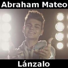 Acordes D Canciones: Abraham Mateo - Lanzalo