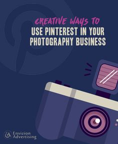Creative ways to Use #Pinterest in Your Photography Business.