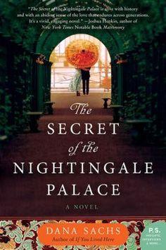 The Secret of the Nightingale Palace - Dana Sachs