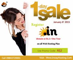 Purchase any Web Hosting service at Inway & Enjoy Registering .In Domain for just Rs.2. Use Promo Code: RS2.This special offer valid for 24 hours on 8th January 2015. Visit Http://Www.InwayHosting.Com/