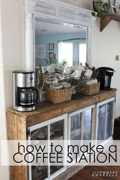 Learn how to make a rustic and unique coffee station out of repurposed items.