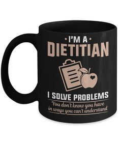 New arrival!: I'm A Dietitian I.... Check it out now! http://misopunny.com/products/im-a-dietitian-i-solve-problems-home-office-coffee-mug-cup?utm_campaign=social_autopilot&utm_source=pin&utm_medium=pin