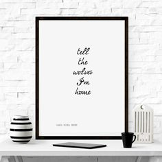Tell The Wolves I'm Home - Carol Rifka Brunt - Poetry Quote Print - Typography Poster - Wall Art. Our prints are produced on a museum quality archival fine art paper using fade-resistance pigment ink. Our work is designed, printed and hand-finished in our studio in London. Frame NOT included.
