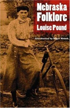 "A distinguished scholar and writer who, in the words of H. L. Mencken, ""put the study of American English on its legs,"" Louise Pound (1872-1958) was always intensely interested in the folklore of her home state. Nebraska Folklore , first published in 1959, collects her best work in that rich vein."