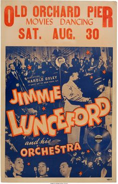 Jimmie Lunceford Old Orchard Pier Concert Poster (1941).   Lot #89185   Heritage Auctions