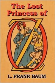 the lost princess of oz by l. frank baum