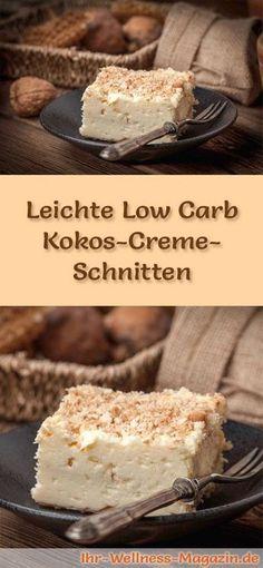 Rezept für leichte Low Carb Kokos-Creme-Schnitten: Der kohlenhydratarme Kühlschrankkuchen wird ohne Zucker und Getreidemehl zubereitet. Er ist kalorienreduziert, ...