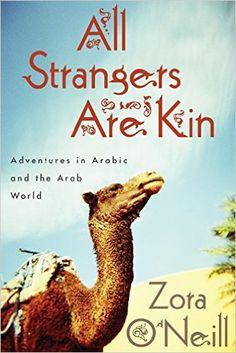 All Strangers Are Kin by Zora O'Neill