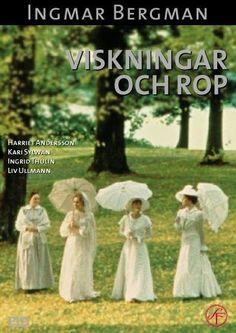 Viskningar och rop. Ingmar Bergman (1972)
