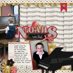 Little Noah!  He's loving playing the piano.  I used Wild Queen Scraps kit Concerto found here: http://store.gingerscraps.net/Concerto.html  and a template also from  Wild queen scraps Something Simple Vol 1 - found here:  http://store.gingerscraps.net/Something-Simple-Vol.-1.html