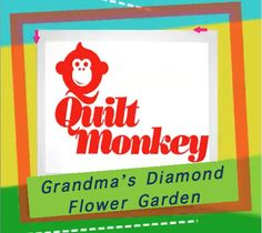 Quilt Monkey: Grandma's Diamond Flower Garden –  Katy shows us how to make an eye-catching block inspired by our Grandma's Flower Garden pieces.  She guides us through the process of stitching the pieces together and appliquéing them to a background, to create a stunning block that can be turned into a mini quilt, used as a pillow top or a block for a larger quilt.