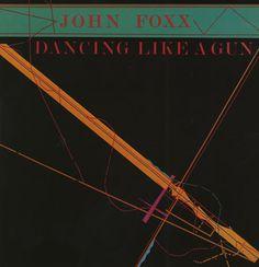 """John Foxx - Dancing Like a Gun (12"""" single)"""