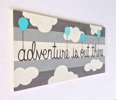 Hand Painted Striped Nursery Sign on Wood, Boys Wall Art, Gray and Blue, Painted Wood Sign, Balloons Art, Adventure Sign, Kids Wall Art