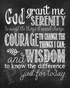 Serenity. Courage. Wisdom