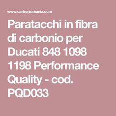 Paratacchi in fibra di carbonio per Ducati 848 1098 1198 Performance Quality - cod. PQD033