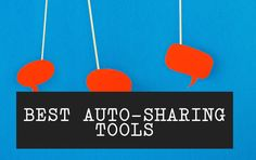 6 Best Auto Sharing Tools #SocialMedia @Pauline Hoch Cabrera - Blogging / Social Media Tips