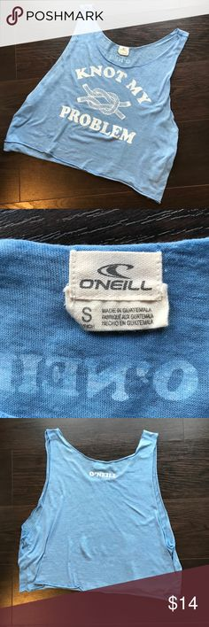 """O'NEILL """"Knot my problem"""" sky blue soft crop tank O'NEILL """"Knot my problem"""" sky blue soft crop tank - Small. EUC. No damage or wear. Totally rad color and thin good quality tee material. Perfect for the beach. Has O'Neill graphic on the back too.  ❤️Offers are great! Please remember Poshmark takes 20% 🖤Sorry no trades ❤️Fast shipper 🖤Please accept your packages on the app as soon as you receive them. ❤️make sure to read all descriptions and note condition before you buy. 🖤Bundle your…"""