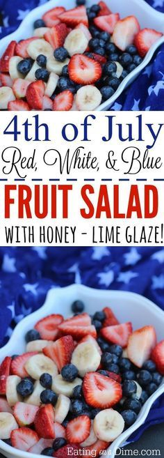 You are going to love this red white and blue fruit salad. This 4th of july fruit salad with honey lime glaze is amazing!