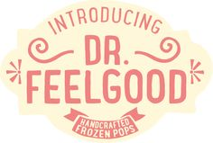 Dr Feelgood Frozen Pops - Guilt free frozen treat with No refined Sugar, artificial additives and organic ingredients.