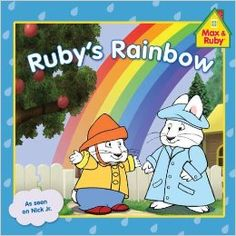 Ruby's Rainbow (Max and Ruby): Grosset & Dunlap: 9780448458632: Amazon.com: Books