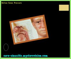 Relive Sinus Pressure 140756 - Cure Sinusitis