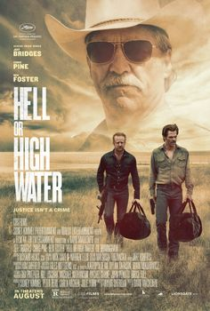 Hell or High Water  (2016)   R  A down on his luck divorced dad (Chris Pine), and his ex-con brother (Ben Foster) start robbing banks in modern day West Texas.  Their plan is to rob enough to save the family farm from foreclosure. With a tough as nails Texas Ranger (Jeff Bridges) hot on their trail, will the brothers be able to keep their plan going before going down?https://lastonetoleavethetheatre.blogspot.com/2016/08/suicide-squad.html
