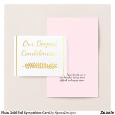 Shop Plain Gold Foil Sympathies Card created by AponxDesigns. Condolences, Sympathy Cards, Gold Foil, Note Cards, Notes, Silver, Report Cards, Index Cards, Notebook