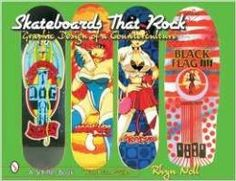 SKATEBOARDS THAT ROCK  An amazing display of graphic design and artistic imagry appears on skateboards made over the last forty years. Includes images of favorite rock bands as well as the Dog Town movie...revealing a major subculture. Over 500 dazzling color photographs show hundreds of distinguished skateboards chronologically arranged, including construction details that make some collectors items, and related stickers, memorabilia, and racing team clothing. #graphic #design #book