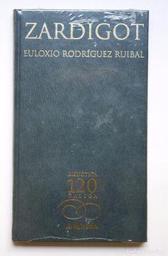 EULOXIO RODRÍGUEZ RUIBAL - ZARDIGOT (PRECINTADO) (Libros Antiguos, Raros y Curiosos - Otros Idiomas)