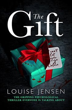 The Gift: The gripping psychological thriller everyone is talking about - Kindle edition by Louise Jensen. Mystery, Thriller & Suspense Kindle eBooks @ Amazon.com.