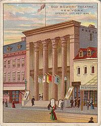 Cigarette trading card featuring the Bowery Theatre; a few 3½-storey structures of the 1830s (like the building at right remain on the Bowery today.