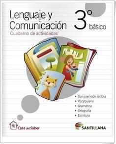"""Recursos didácticos para imprimir, ver, leer: """"Cuaderno de Lengua de 3º de Primaria"""" (Editorial Santillana Chile)"""