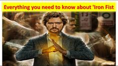 Iron Fist   Everything you need to know about 'Iron Fist'
