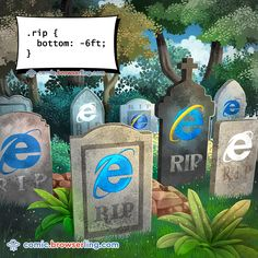 .rip { bottom: -6ft; } #comic #browserling #browsers #bottom #browser #css #grave #gravestone #graveyard #ie #internetexplorer #rip New web designer jokes every week! Visit comic.browserling.com for more. PS. We love our fellow Pinteresters. Use coupon code PINLING to get a discount at Browserling! Computer Jokes, Programmer Humor, Nerd Jokes, Computer Engineering, Internet Explorer, Having A Bad Day, Web Development, Rap, Web Design