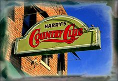 Gotta love Harry's Country Club! Kansas City, Missouri in the River Market District.