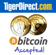 Tiger Direct Now Accepts Bitcoin - Get Your Hardware For Mining