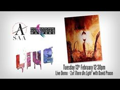 """(266) SAA LIVE - Artist Demo - """"Let There Be Light"""" - Watercolour Painting with David Poxon - YouTube"""