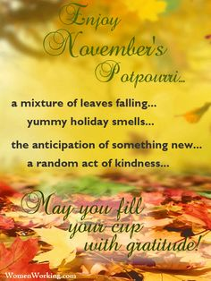 Welcome November Quotes - November Calendar November Images, November Quotes, Welcome November, Hello November, New Month Greetings, November Calendar, Something New, Quotable Quotes, Potpourri