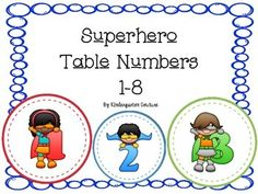 Here are 8 colorful superhero table numbers each in a circle with a superhero holding the number. No words such as Table or group - only the superhero holding the number.  These could also be used to number anything else you need to number up to 8. Superhero Number Posters