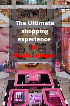 The Great city of KL is full of amazing retail outlets, here is where you can have the ultimate shopping experience in Kuala Lumpur – Malaysia.