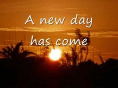 A new day has come Celine Dion lyrics