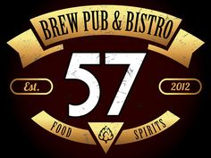 57 Brew Pub and Bistro  1310 West Washington Street, Greenville, MI 48838 (616) 712-6226 Sun: 12pm - 9pm | Mon & Tue: 11am - 10pm | Wed & Thu: 11am - 11pm | Fri & Sat: 11am - 12am