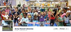 https://www.facebook.com/pages/Army-Hawaii-Libraries/49885606530
