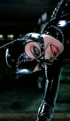 Michelle Pfeiffer/Catwoman, Batman Returns (1992) Dir. Tim Burton
