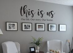 This is Us Our life Our story Our home Family Quote Vinyl Wall Decal Wall Decor Living Room Decal Family Home life Quote story Vinyl Wall Family Wall Decor, Living Room Decor On A Budget, Living Room Tv, Wall Decal Living Room, Living Room Ideas For Couples, Wall Décor, Wood Wall, Tv On Wall Ideas Living Room, Decorating Ideas For The Home Living Room